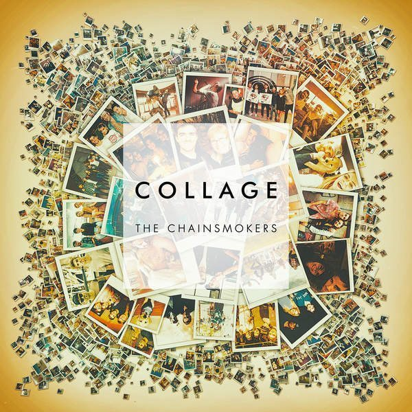 The Chainsmokers – Collage EP [iTunes Plus AAC M4A]